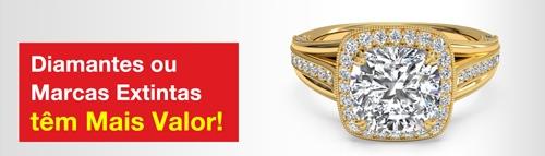 Diamantes ou Marcas Extintas têm Mais Valor!